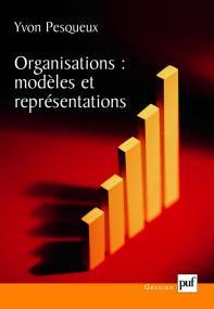 Organisations : modèles et représentations