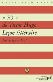 « 93 » de Victor Hugo. Leçon littéraire