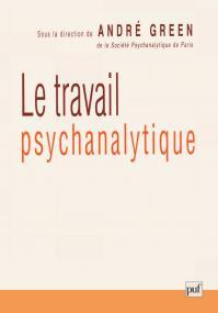 Le travail psychanalytique