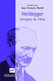 Heidegger. L'énigme de l'être