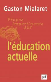 Propos impertinents sur l'éducation actuelle