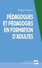 Pédagogues et pédagogies en formation d'adultes