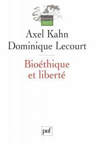 Bioéthique et liberté