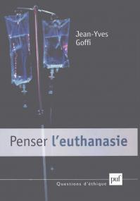 Penser l'euthanasie