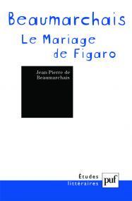 Beaumarchais. « Le Mariage de Figaro »