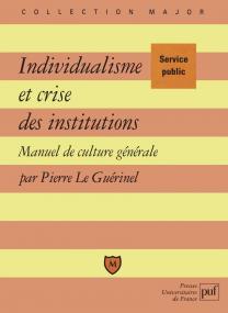 Individualisme et crise des institutions