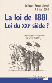 La loi de 1881, loi du XXIe siècle ?