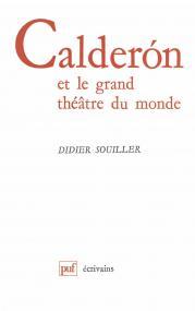 Calderón de la Barca et le grand théâtre du monde