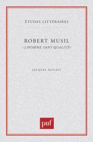 Robert Musil. « L'Homme sans qualités »