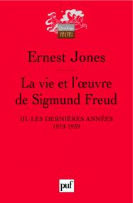 La vie et l'œuvre de Sigmund Freud. III