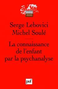 La connaissance de l'enfant par la psychanalyse