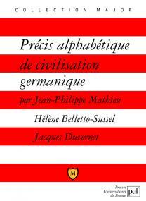 Précis alphabétique de civilisation germanique