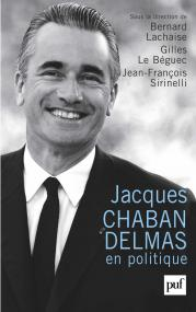 Jacques Chaban-Delmas en politique