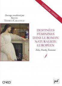 Destinées féminines dans le roman naturaliste européen