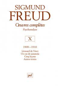 Œuvres complètes - psychanalyse - vol. X : 1909-1910