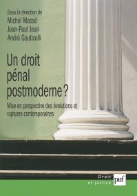 Un droit pénal postmoderne ?