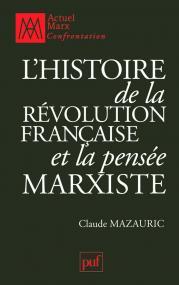 L'histoire de la Révolution française et la pensée marxiste