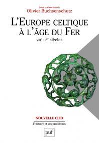 L'Europe celtique à l'âge du Fer (VIIIe - Ier siècles)