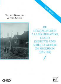 De l'émancipation à la ségrégation : le Sud des États-Unis après la guerre de Sécession (1865-1896)