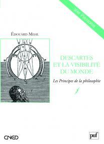 Descartes et la visibilité du monde. Les Principes de la philosophie