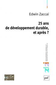 25 ans de développement durable, et après ?