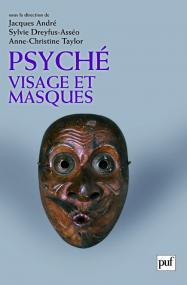 Psyché, visage et masques