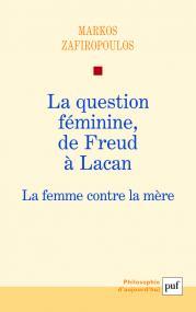 La question féminine, de Freud à Lacan