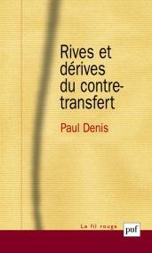 Rives et dérives du contre-transfert