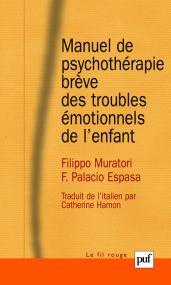 Manuel de psychothérapie brève des troubles émotionnels de l'enfant