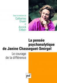 La pensée psychanalytique de Janine Chasseguet-Smirgel