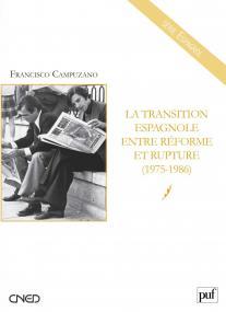 La transition espagnole entre réforme et rupture (1975-1986)