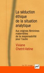 La séduction éthique de la situation analytique
