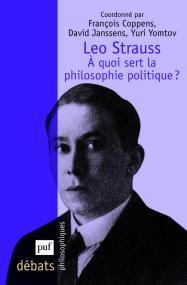 Leo Strauss. À quoi sert la philosophie politique ?