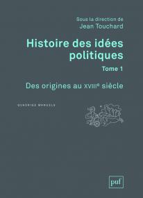 Histoire des idées politiques. Tome 1