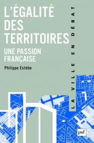 L'égalité des territoires, une passion française