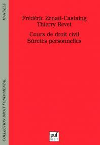 Cours de droit civil. Sûretés personnelles