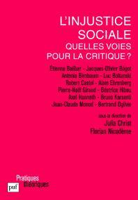 L'injustice sociale, quelles voies pour la critique ?