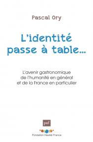 L'identité passe à table...
