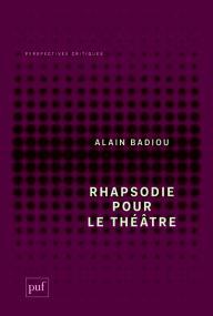 Rhapsodie pour le théâtre