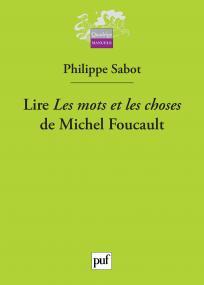 """Lire """""""" Les mots et les choses """""""" de Michel Foucault"""