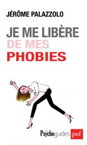 Je me libère de mes phobies