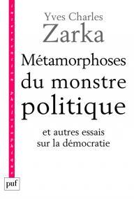 Métamorphoses du monstre politique