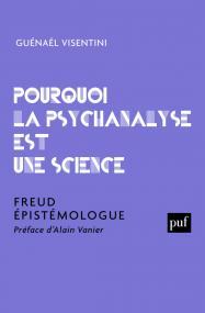 Pourquoi la psychanalyse est une science