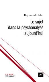 Le sujet dans la psychanalyse aujourd'hui