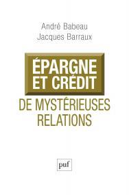 Épargne et crédit, de mystérieuses relations