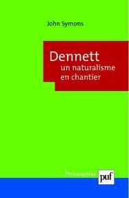 Dennett : un naturalisme en chantier