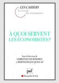 À quoi servent les économistes ?
