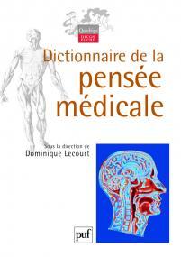 Dictionnaire de la pensée médicale