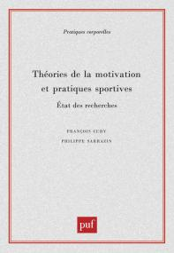 Théories de la motivation et pratiques sportives