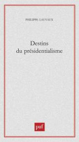 Les enjeux du présidentialisme